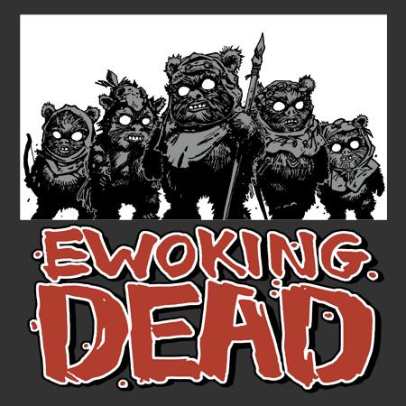 EWOKING_DEAD_v3