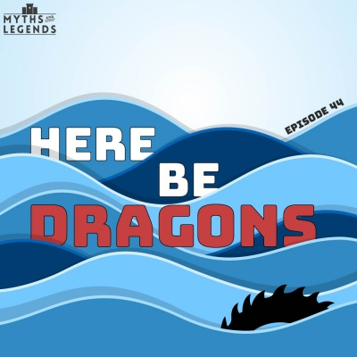 Dragons – Myths and Legends