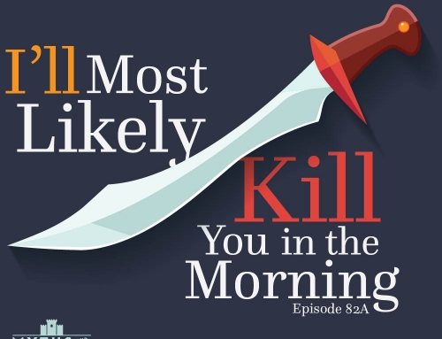82A-Arabian Nights: I'll Most Likely Kill You in the Morning
