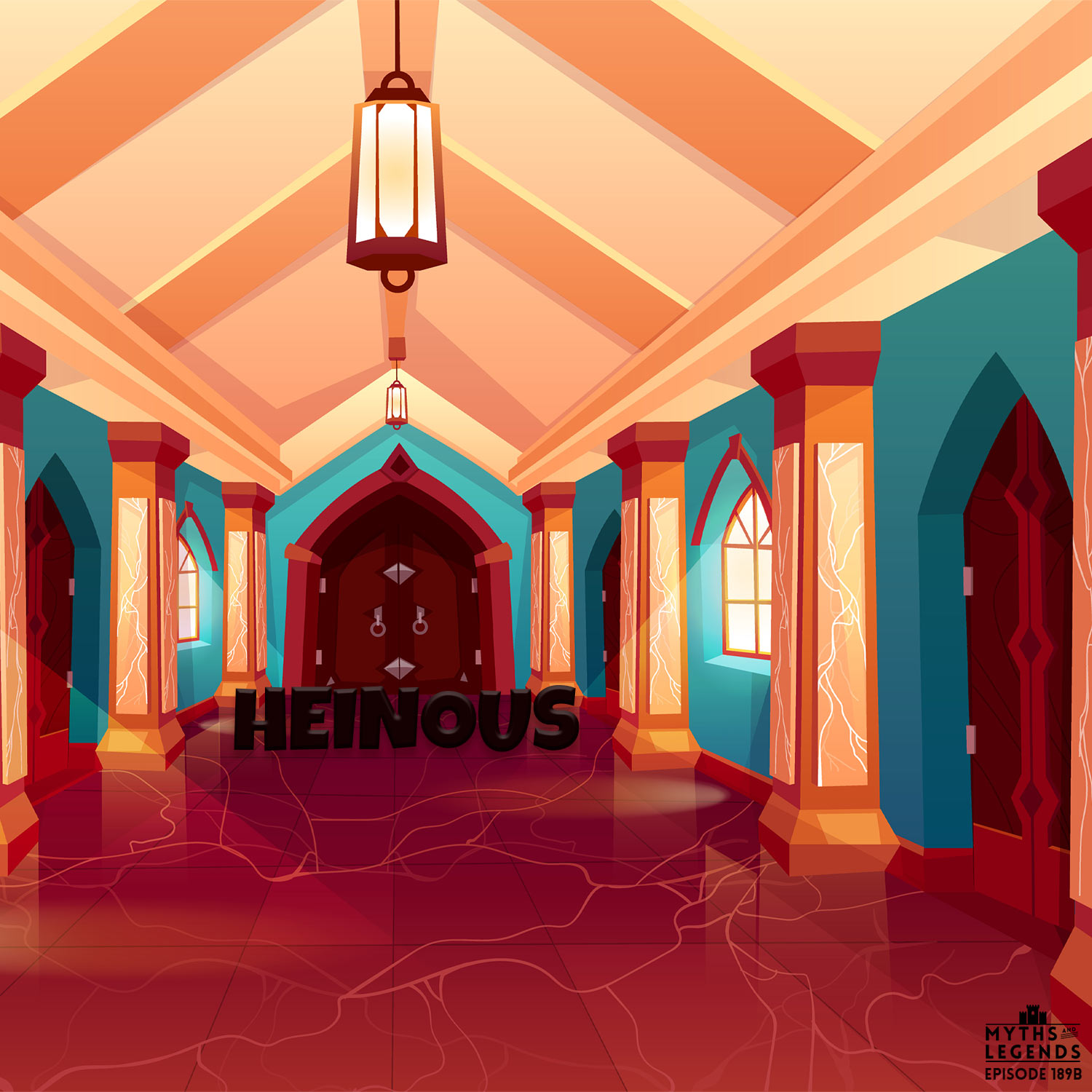 "Show art where the word ""heinous"" in black (the title of the episode) is in a fancy medieval castle hallway in front of closed doors."