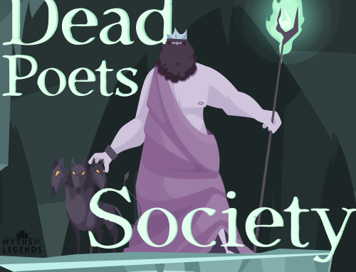 202-Greek Myths: Dead Poets Society
