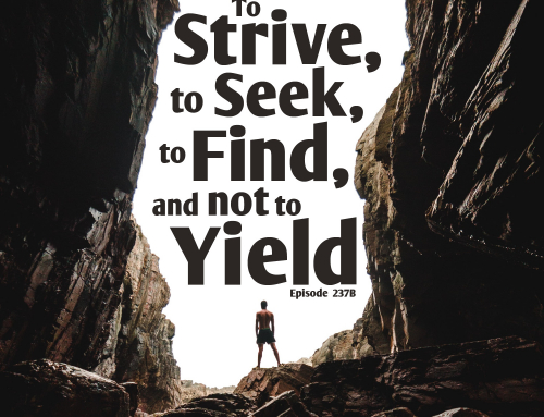 237B-Odyssey Finale: To Strive, to Seek, to Find, and not to Yield